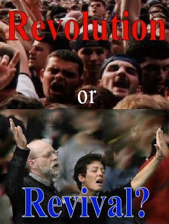 Revival or Revolution